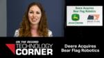 Deere Acquires Bear Flag Robotics.png