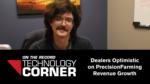 Dealers Optimistic on PrecisionFarming Revenue Growth.png