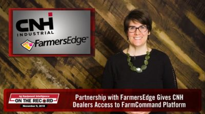 On the Record: Partnership with FarmersEdge Gives CNH Dealers Access to FarmCommand Platform