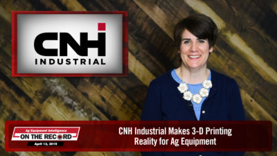 CNH Industrial Makes 3-D Printing Reality for Ag Equipment