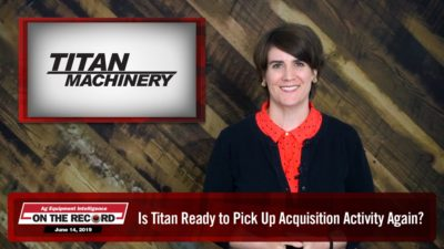 On the Record: Is Titan Ready to Pick Up Acquisition Activity Again?