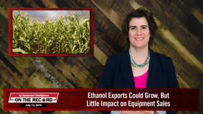Ethanol Exports Could Grow, But Little Impact on Equipment Sales