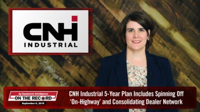 CNH Industrial 5-Year Plan Includes Spinning Off 'On-Highway' and Consolidating Dealer Network