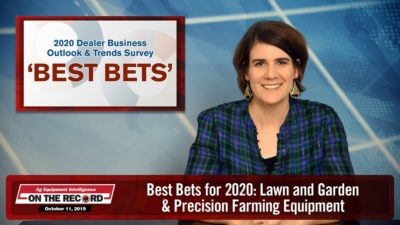 Best Bets for 2020: Lawn and Garden & Precision Farming Equipment